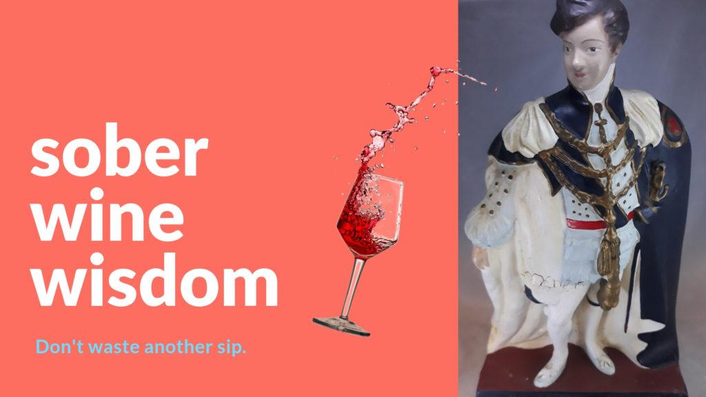 sober wine wisdom